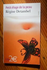 Petit éloge de la peau, Régine Detambel