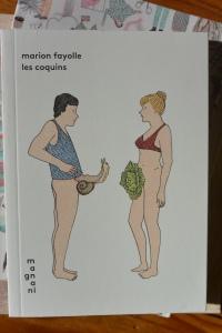 Les coquins, Marion Fayolle, éditions Magnani, 64 pages, 9,90 €, deuxième édition juin 2014.