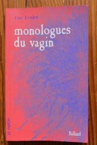Eve Ensler, Monologues du vagin