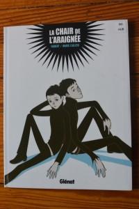 La chair de l'araignée, Hubert et Marie Caillou, Glénat, 2010