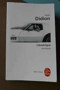 L'Amérique - Chroniques, Joan Didion, Le Livre de Poche, Biblio Essais, 2014.