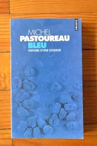 BLEU. Histoire d'une couleur, Michel Pastoureau, Éditions du Seuil, 2002.