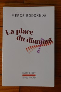 La place du diamant, Mercè Rodoreda